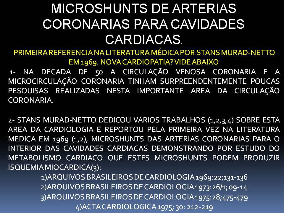 Microshunts De Artérias Coronárias Para Cavidades Cardíacas.