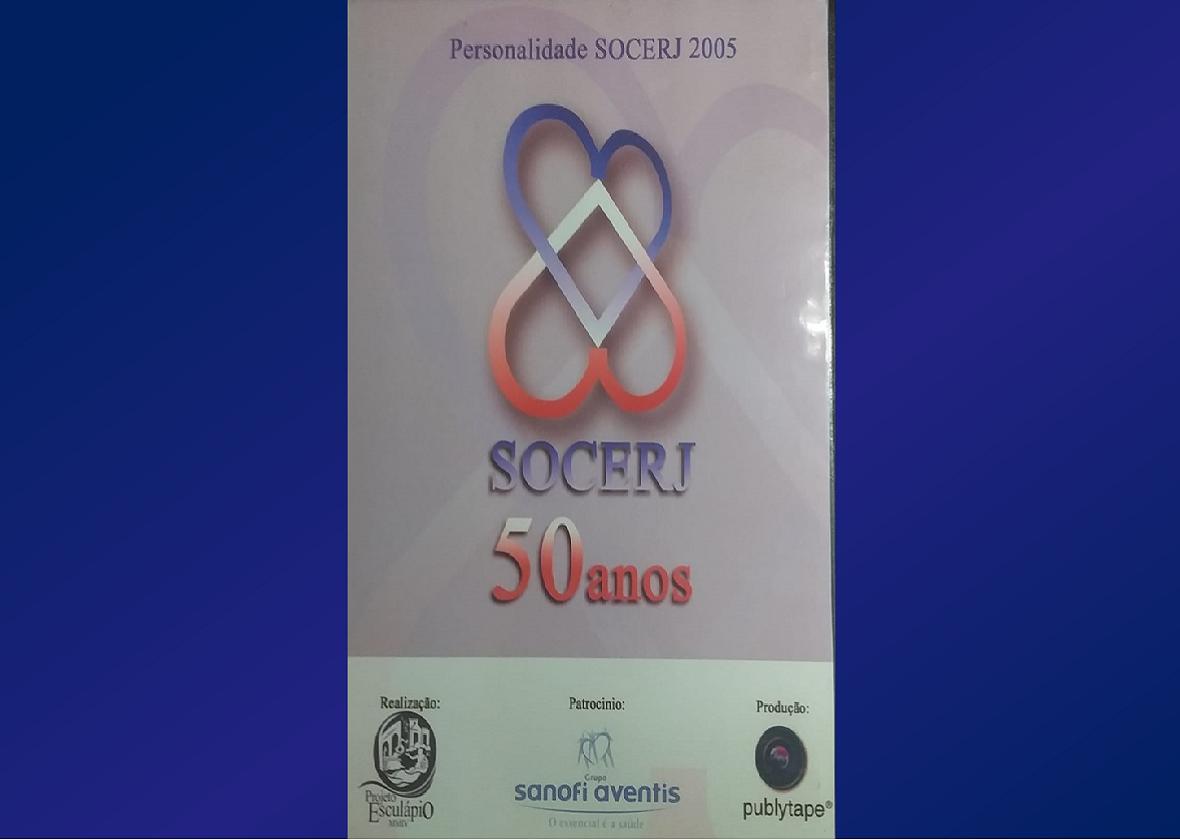 PERSONALIDADE DOS 50 ANOS DA SOCIEDADE DE CARDIOLOGIA DO ESTADO DO RIO DE JANEIRO (SOCERJ) 2005/2006.