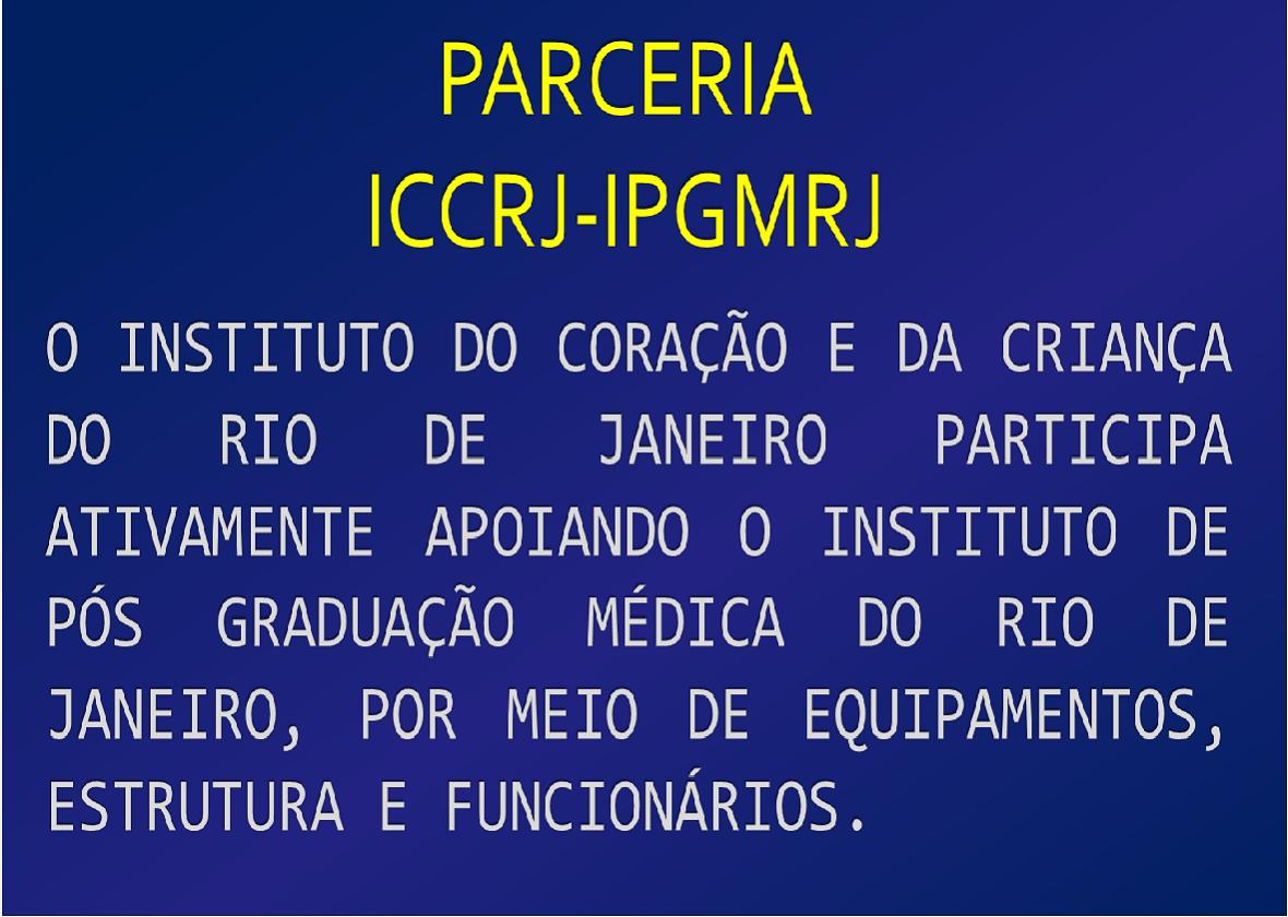 HISTÓRIA DO INSTITUTO DO CORAÇÃO E DA CRIANÇA DO RIO DE JANEIRO